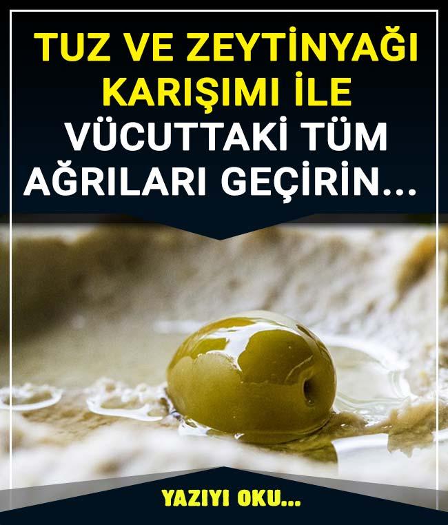 Zeytin Yağı Ve Tuz Karışımı Sayesinde Tüm Ağrılarınızdan Kurtulabilirsiniz